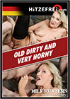 Old Dirty And Very Horny