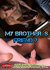My Brother's Friend 7