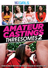 Amateur Castings: Threesomes 2