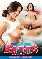 True Amateurs: Big Tits Edition