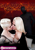 Shadowman VS Blond BJ Power