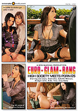 Euro Glam Bang: High Society Meets Porn 5