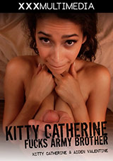 Kitty Catherine Fucks Army Brother