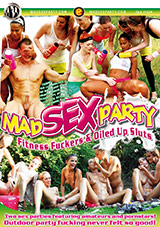 Mad Sex Party: Fitness Fuckers And Oiled Up Sluts