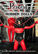 Pervert Rubber Dolls