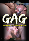 Gag: Non-Stop, Deep Throat Action