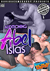 Auditioning Abel Islas