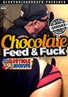 Chocolate Feed And Fuck