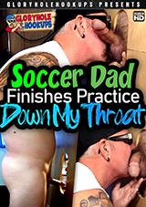 Soccer Dad Finishes Practice Down My Throat