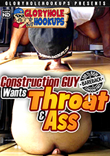 Construction Guy Wants Throat And Ass