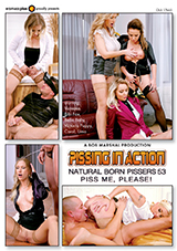 Pissing In Action: Natural Born Pissers 53