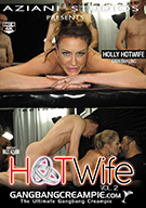 Gangbang Creampie: Hot Wife 2