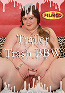 Trailer Trash BBW