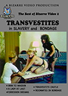 The Best Of Bizarre Video 2: Transvestites In Slavery And Bondage