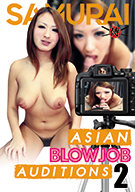 Asian Blowjob Auditions 2