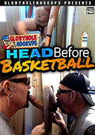 Head Before Basketball