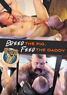 Breed The Pig, Feed The Daddy