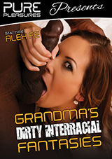 Grandma's Dirty Interracial Fantasies