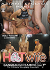 Gangbang Creampie: Hot Wife 3