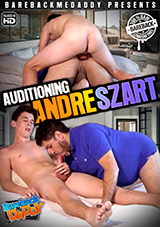 Auditioning Andre Szart