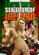 Tanya Tate's Sex Tour Of Ireland