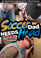 Soccer Dad Needs Head