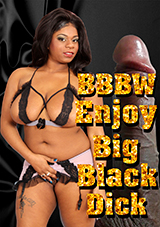 BBBW Enjoy Big Black Dick