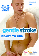 Gentle Stroke: Ready To Cum