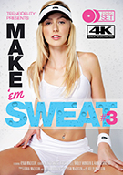 Make 'Em Sweat 3