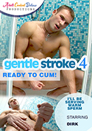 Gentle Stroke 4: Ready To Cum