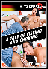 A Tale Of Fisting And Choking