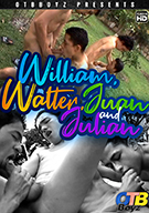 William, Walter, Juan And Julian