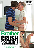 Brother Crush 13