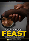 Glory Hole Feast