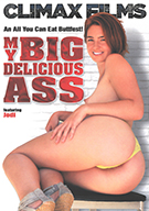 My Big Delicious Ass