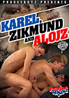 Karel, Zikmund And Alojz