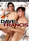 Dave And Francis