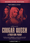 Cougar Queen: A Tiger King Parody