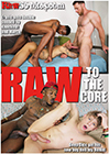 Raw To The Core