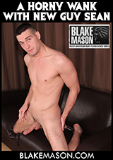 A Horny Wank With New Guy Sean