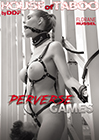 House Of Taboo: Perverse Games