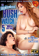 The Neighborhood Bush Watch 5