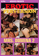 Erotic Perversion: Mrs. Domina 2