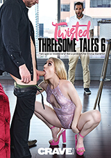 Twisted Threesome Tales 6