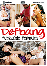 Defbang: Fuckable Females