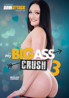 My Big Ass Crush 3