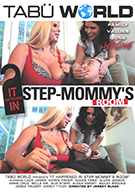 It Happened In Step-Mommy's Room