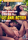 South American Chicks Get Anal Action In France