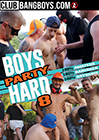 Boys Party Hard 8