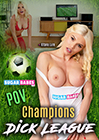 POV Champions Dick League